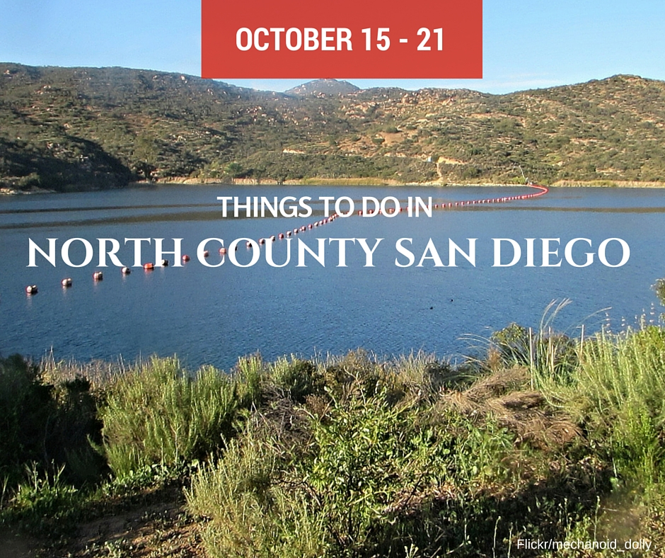 Things To Do In North County San Diego Events Oct 15 21